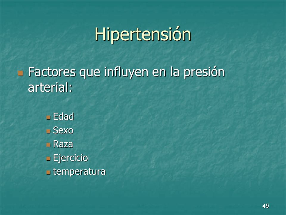 50 Hipertensión Normal <50 años HTA ligera HTA alta TA sistólica 100 + edad 140-160>160 TA diastólica (TA sist/2)+20 90-100>100