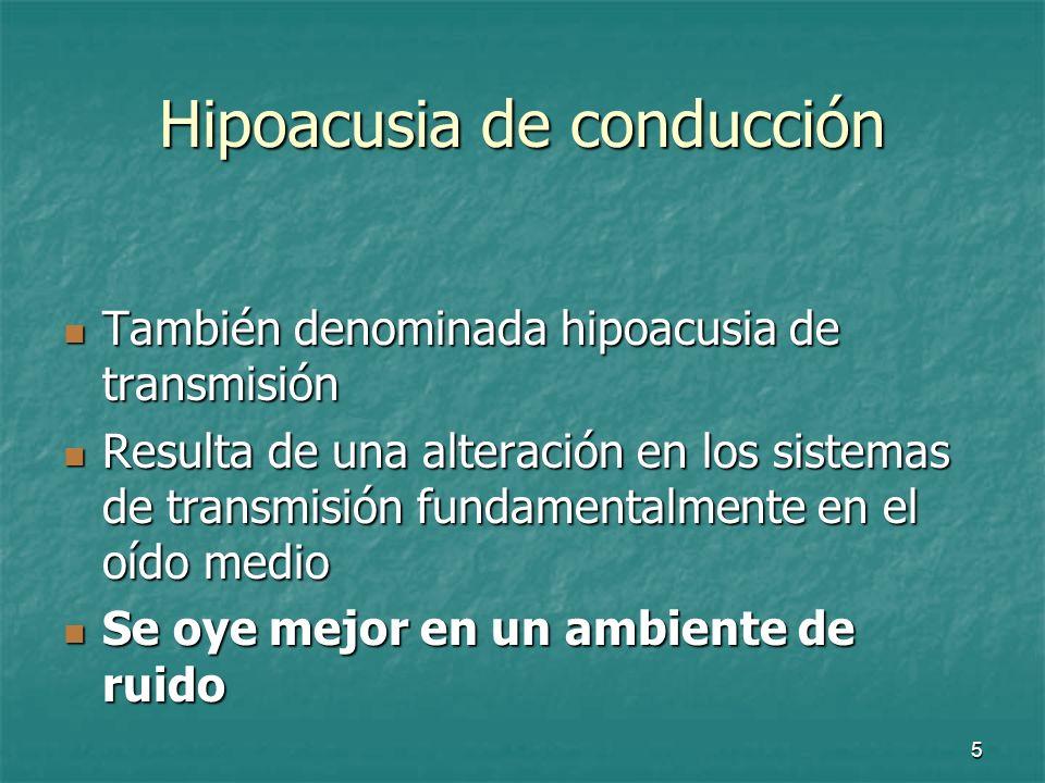6 Hipoacusia de conducción