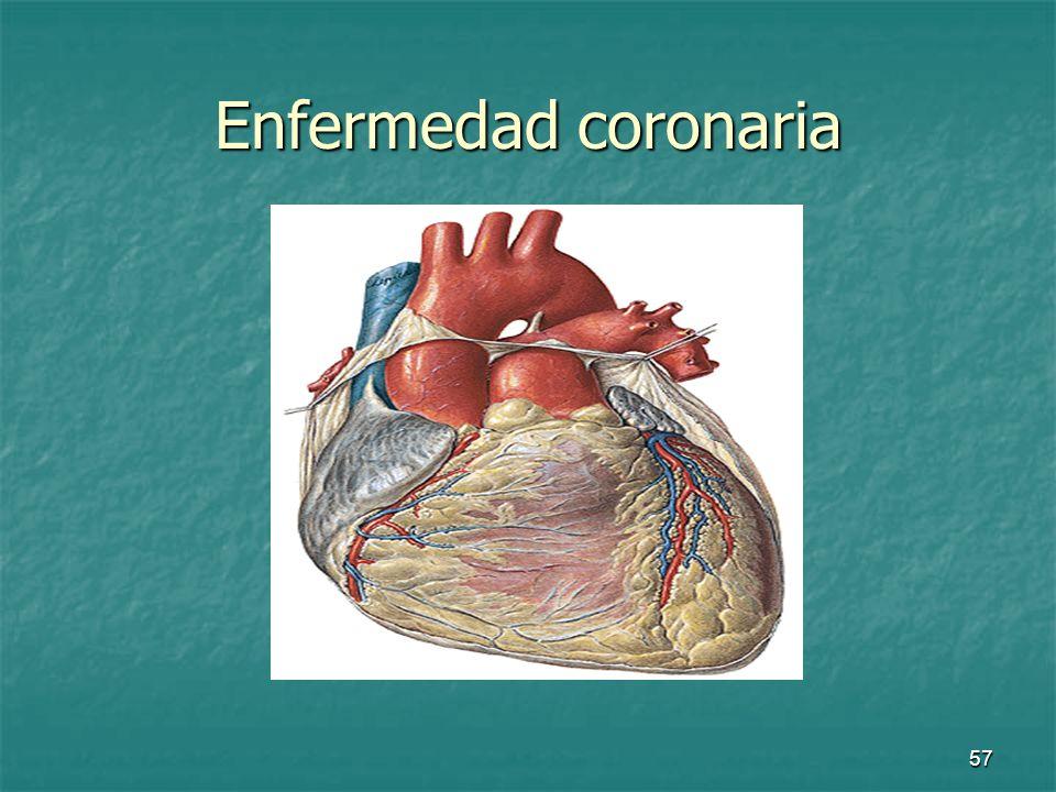 58 Enfermedad coronaria La obstrucción de las arterias coronarias o sus ramificaciones por placas de ateroma origina una disminución del flujo sanguíneo -> isquemia del tejido La obstrucción de las arterias coronarias o sus ramificaciones por placas de ateroma origina una disminución del flujo sanguíneo -> isquemia del tejido
