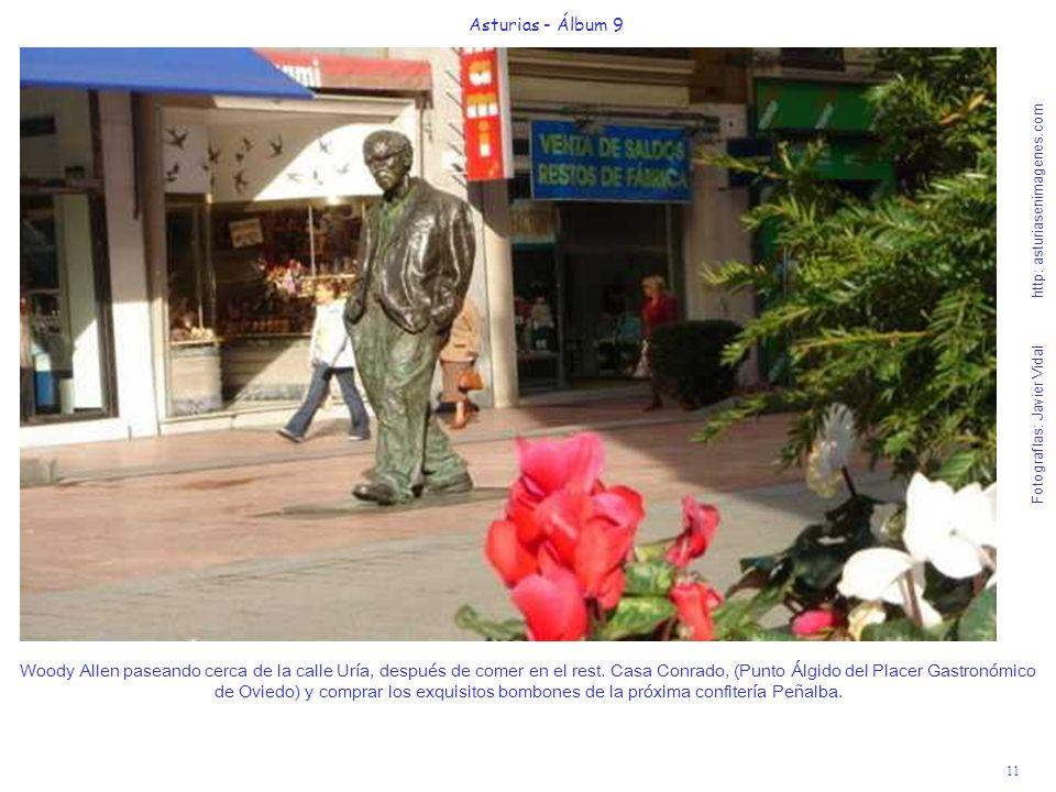 11 Asturias - Álbum 9 Fotografías: Javier Vidal http: asturiasenimagenes.com Woody Allen paseando cerca de la calle Uría, después de comer en el rest.