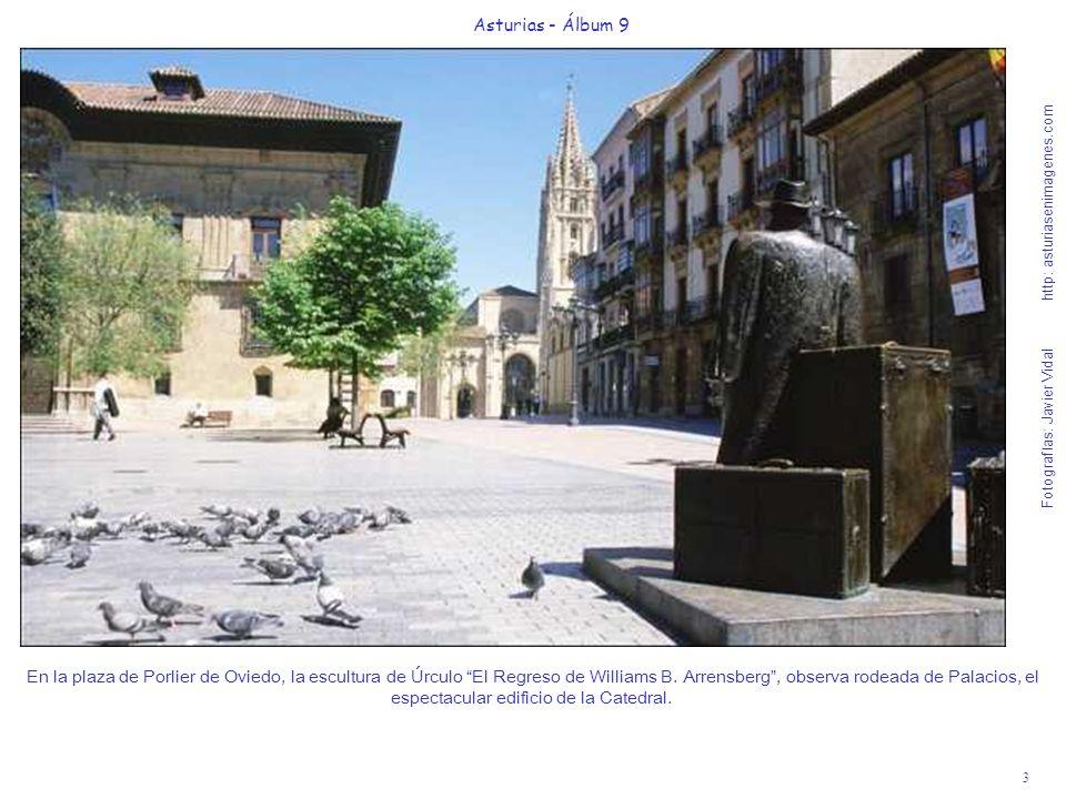 3 Asturias - Álbum 9 Fotografías: Javier Vidal http: asturiasenimagenes.com En la plaza de Porlier de Oviedo, la escultura de Úrculo El Regreso de Wil