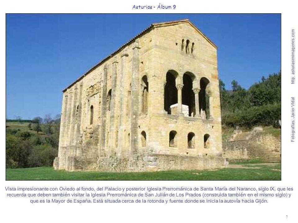 7 Asturias - Álbum 9 Fotografías: Javier Vidal http: asturiasenimagenes.com Vista impresionante con Oviedo al fondo, del Palacio y posterior Iglesia P
