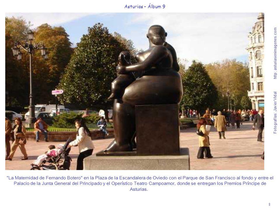 8 Asturias - Álbum 9 Fotografías: Javier Vidal http: asturiasenimagenes.com