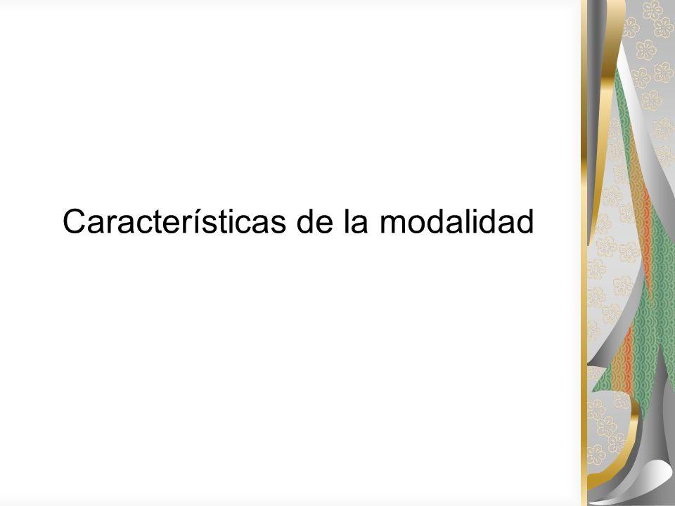 Características de la modalidad