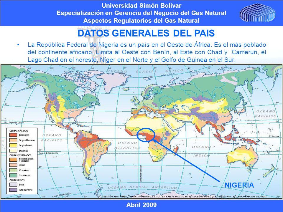 Abril 2009 Universidad Simón Bolívar Especialización en Gerencia del Negocio del Gas Natural Aspectos Regulatorios del Gas Natural RESERVAS Se estima que Nigeria tiene 182 TCF de reservas (probadas y probables) del gas natural a enero de 2007, las cuales provienen actualmente de campos de gas natural (no asociados), pero se anticipa que dentro de algunos años la mitad de la materia de base del gas natural consistirá en el gas natural asociado a yacimientos de petróleo existentes.