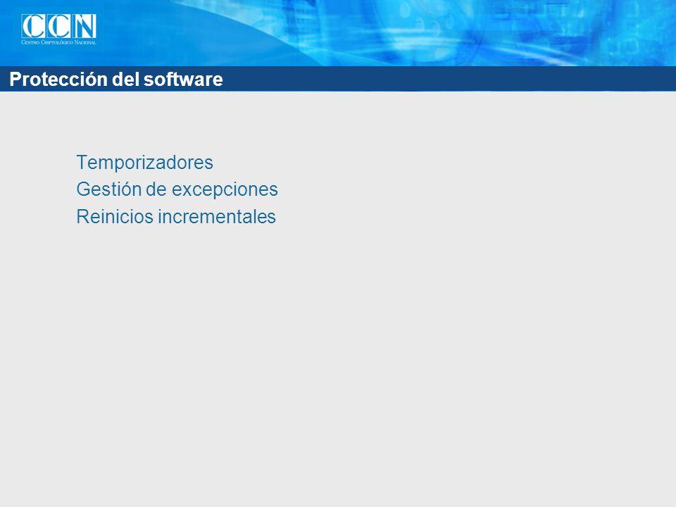 Protección del software Temporizadores Gestión de excepciones Reinicios incrementales