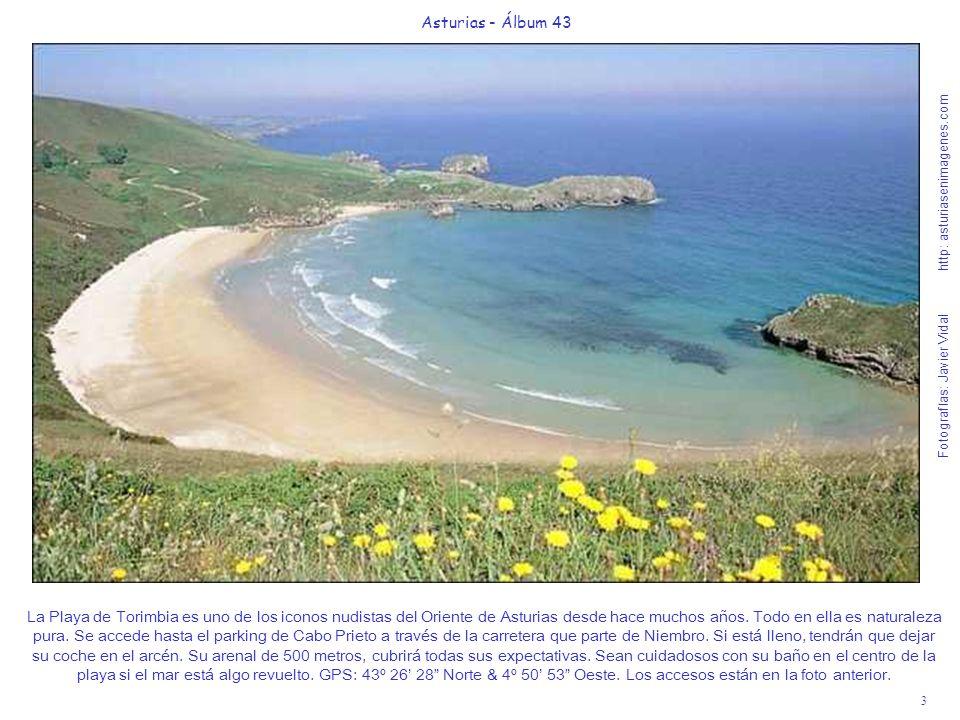 3 Asturias - Álbum 43 Fotografías: Javier Vidal http: asturiasenimagenes.com La Playa de Torimbia es uno de los iconos nudistas del Oriente de Asturia