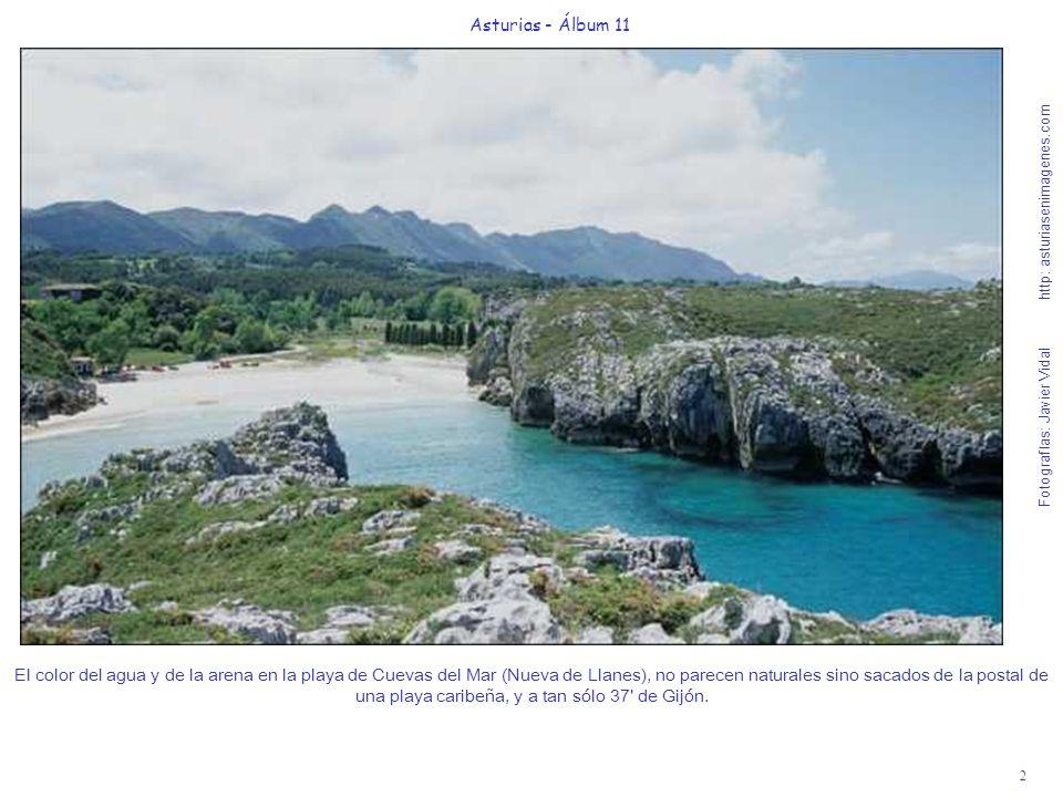 2 Asturias - Álbum 11 Fotografías: Javier Vidal http: asturiasenimagenes.com El color del agua y de la arena en la playa de Cuevas del Mar (Nueva de L