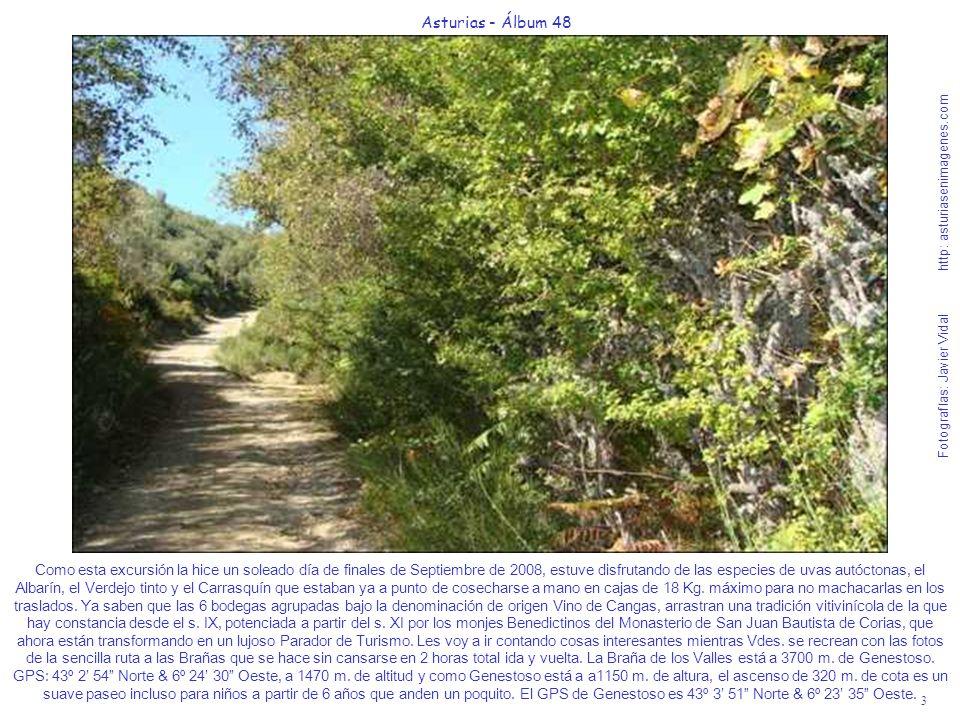 3 Asturias - Álbum 48 Fotografías: Javier Vidal http: asturiasenimagenes.com Como esta excursión la hice un soleado día de finales de Septiembre de 20