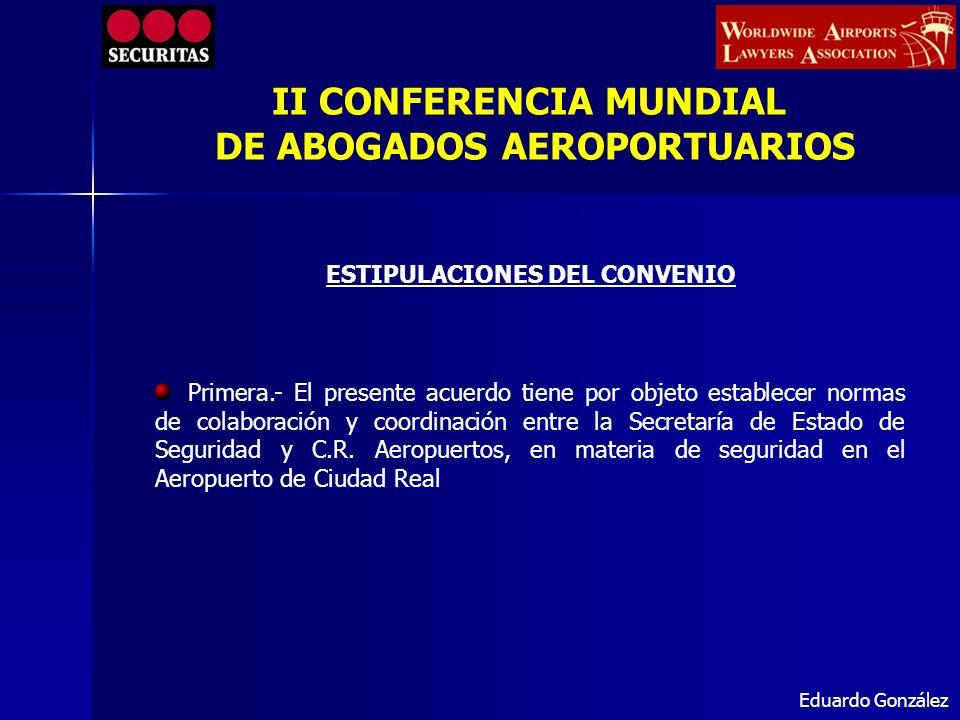 Eduardo González Primera.- El presente acuerdo tiene por objeto establecer normas de colaboración y coordinación entre la Secretaría de Estado de Segu