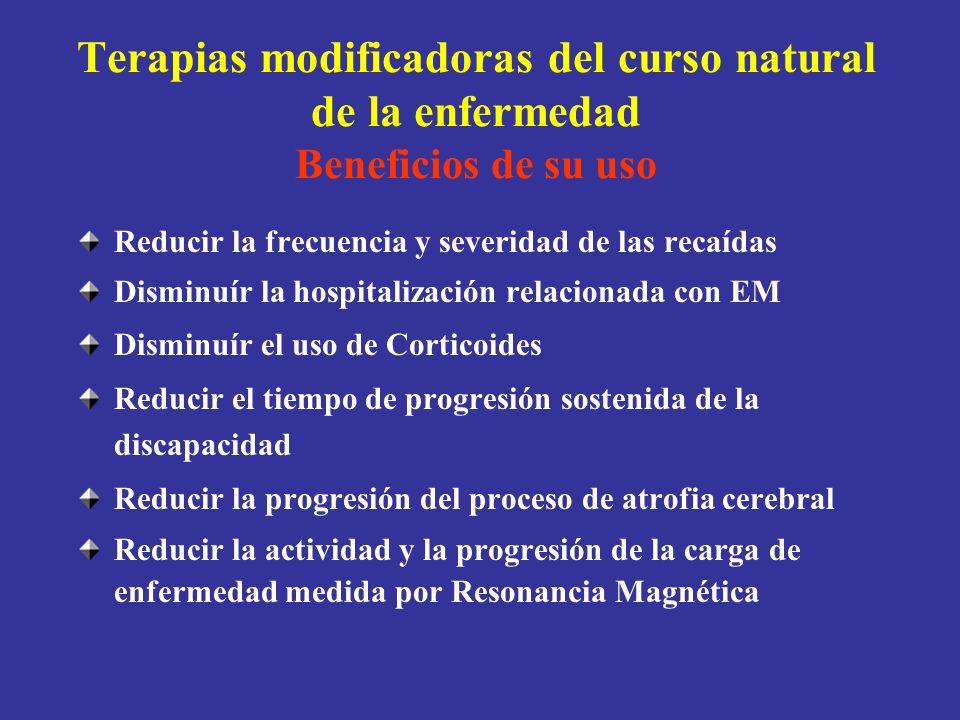 Terapias modificadoras del curso natural de la enfermedad Beneficios de su uso Reducir la frecuencia y severidad de las recaídas Disminuír la hospital