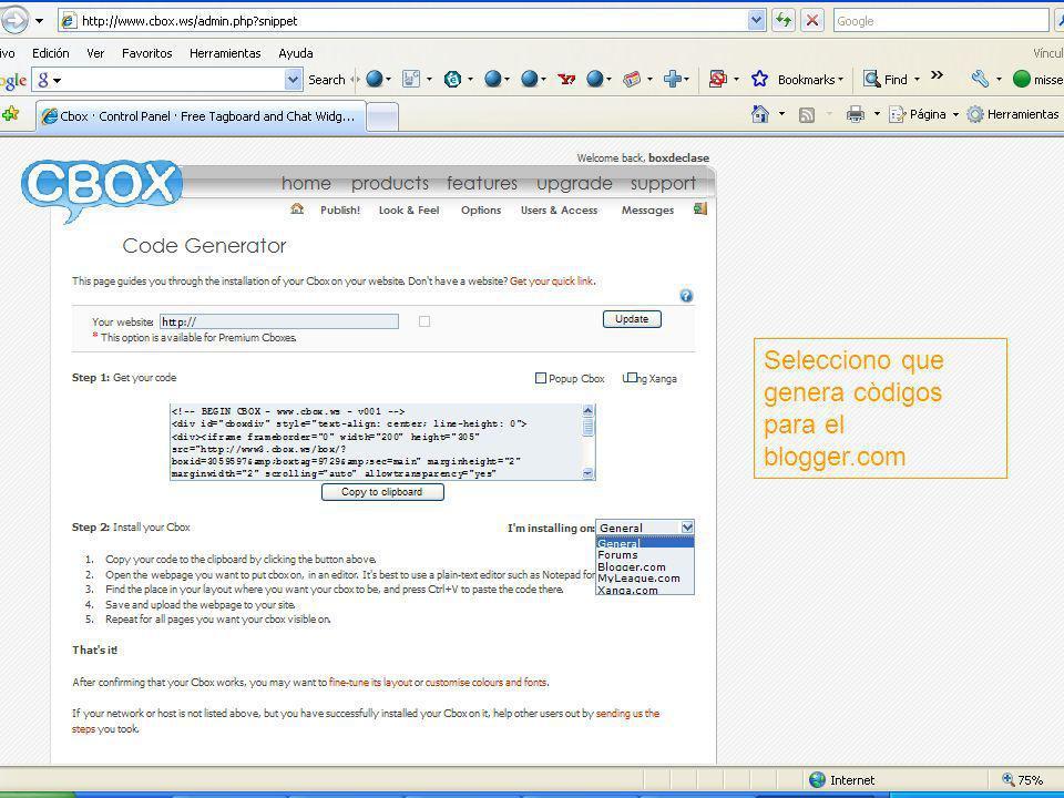 Miss Elena Instrucciones para crear una cuenta Cbox Selecciono que genera còdigos para el blogger.com