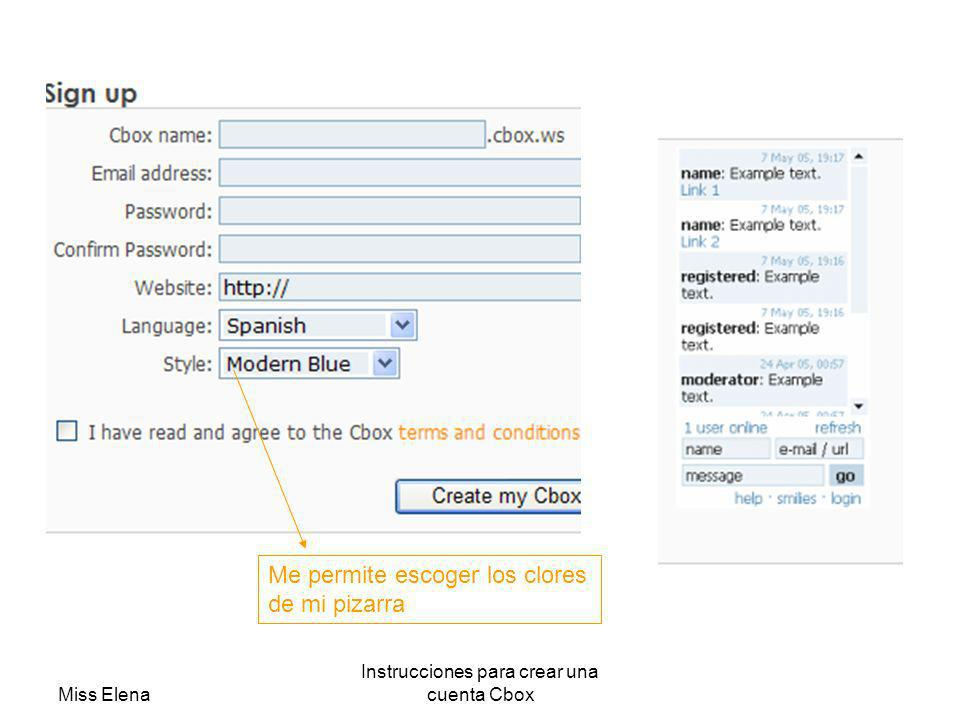 Miss Elena Instrucciones para crear una cuenta Cbox Me permite escoger los clores de mi pizarra