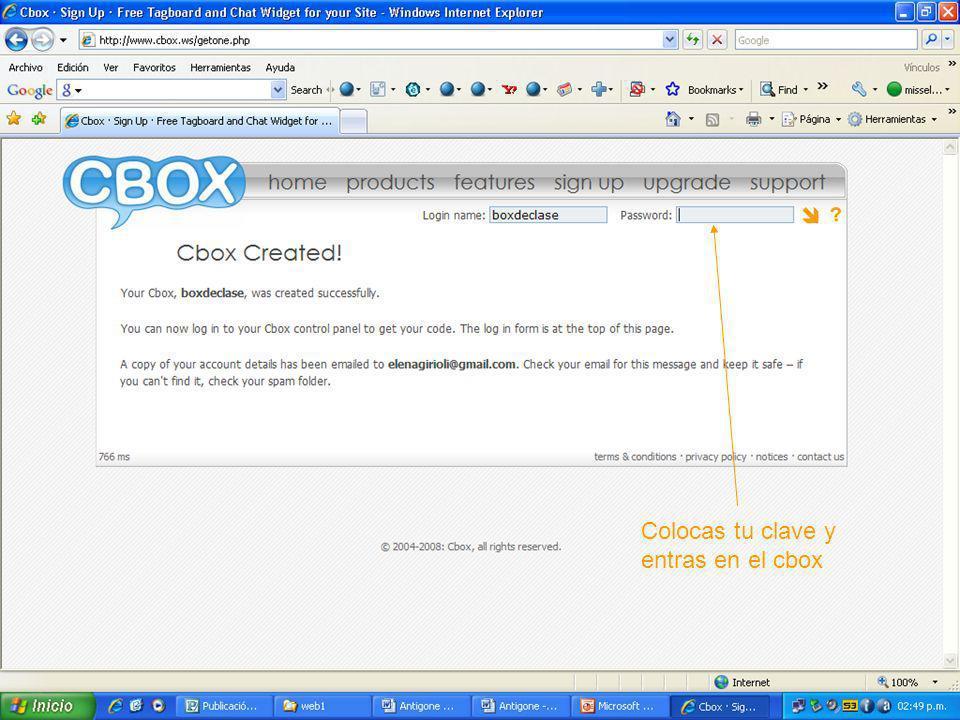 Miss Elena Instrucciones para crear una cuenta Cbox Colocas tu clave y entras en el cbox