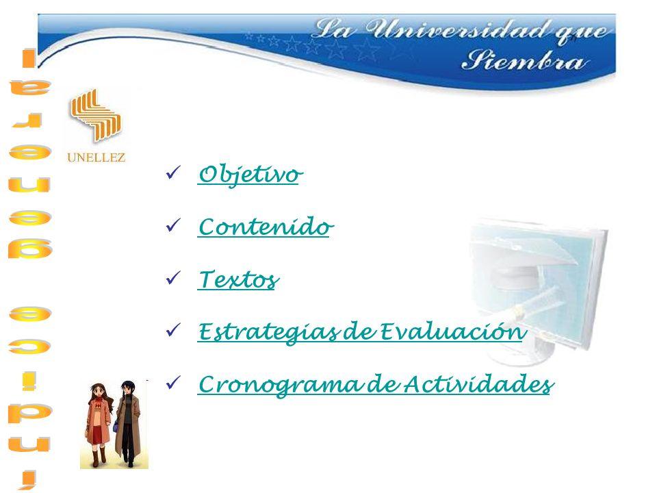Objetivo Contenido Textos Estrategias de Evaluación Cronograma de Actividades