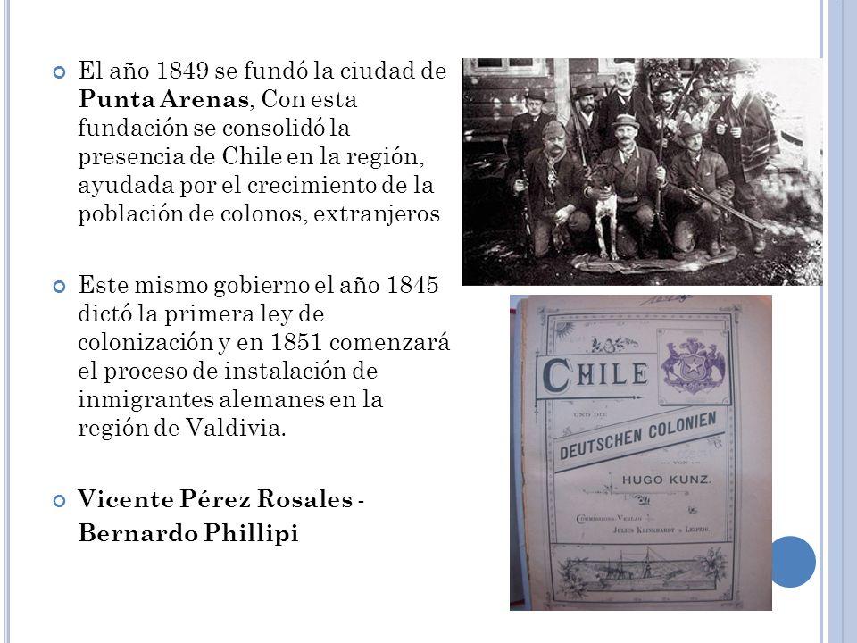 El año 1849 se fundó la ciudad de Punta Arenas, Con esta fundación se consolidó la presencia de Chile en la región, ayudada por el crecimiento de la p