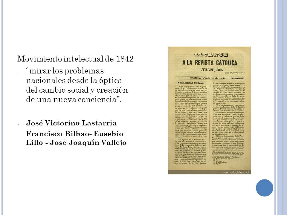 Movimiento intelectual de 1842 - mirar los problemas nacionales desde la óptica del cambio social y creación de una nueva conciencia. - José Victorino