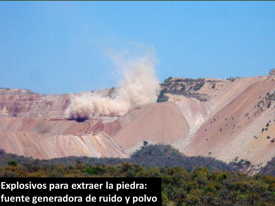 . Explosivos para extraer la piedra: fuente generadora de ruido y polvo