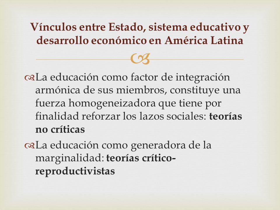 La educación como factor de integración armónica de sus miembros, constituye una fuerza homogeneizadora que tiene por finalidad reforzar los lazos soc