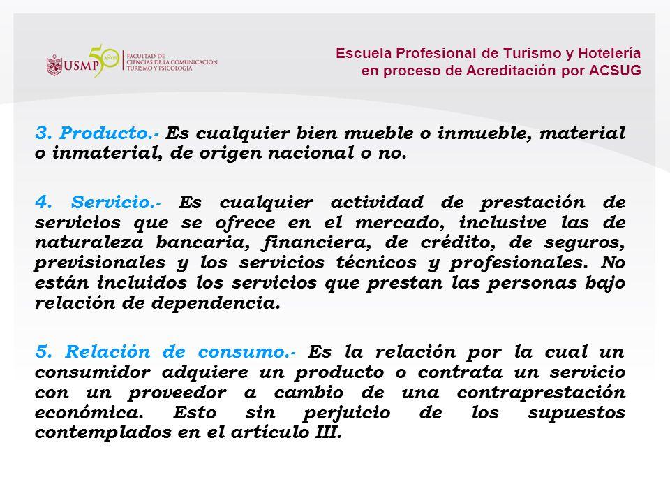 Escuela Profesional de Turismo y Hotelería en proceso de Acreditación por ACSUG 3. Importadores.- 3. Importadores.- Las personas naturales o jurídicas