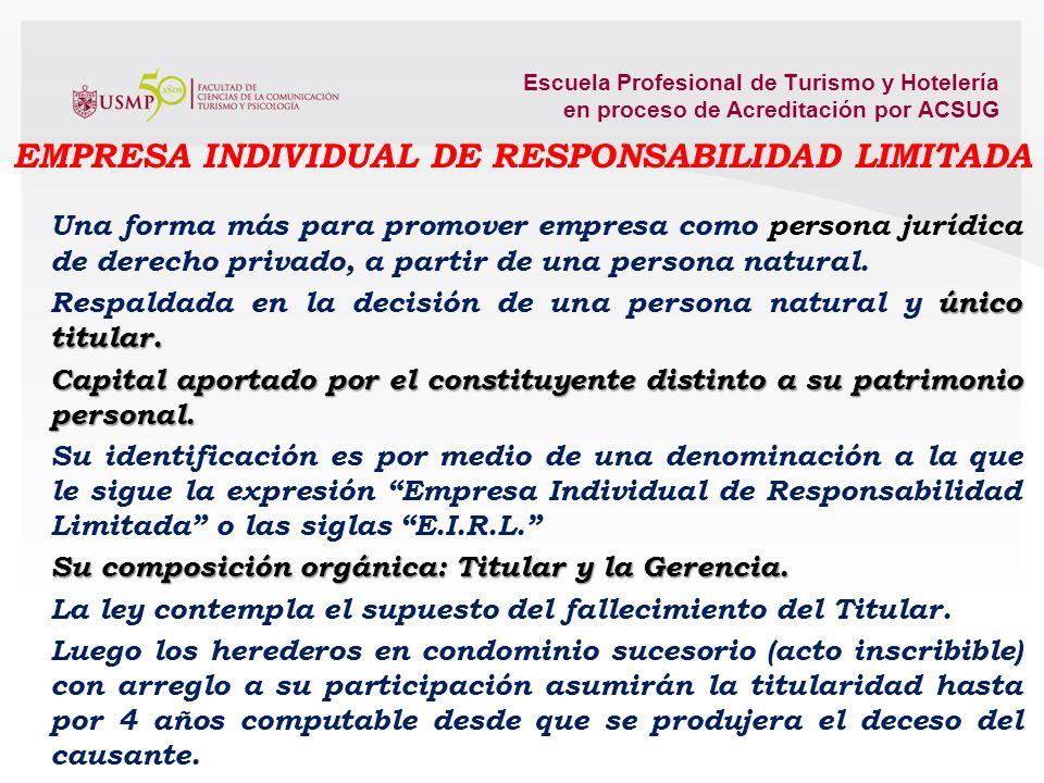 9.2. La persona natural con negocio o empresa unipersonal y la Empresa Individual de Responsabilidad Limitada. ALTERNATIVAS o FORMAS EMPRESARIALES: Pe