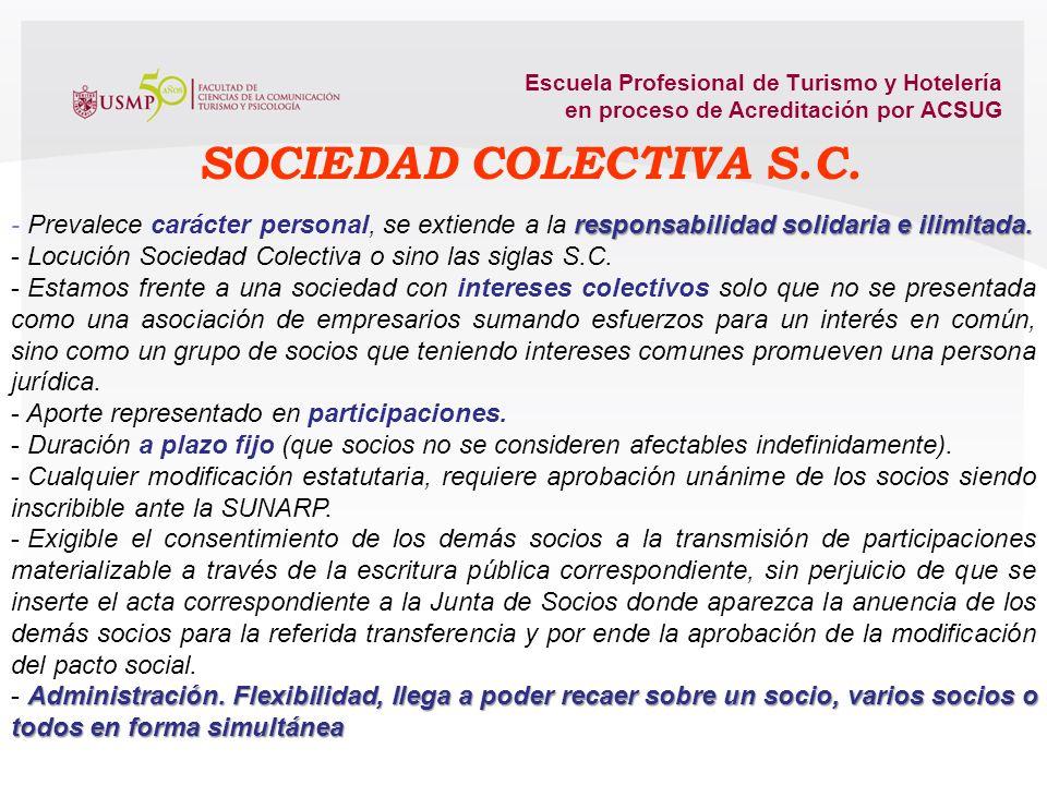 Escuela Profesional de Turismo y Hotelería en proceso de Acreditación por ACSUG Constituir una sociedad supone la celebración de un contrato entre dos
