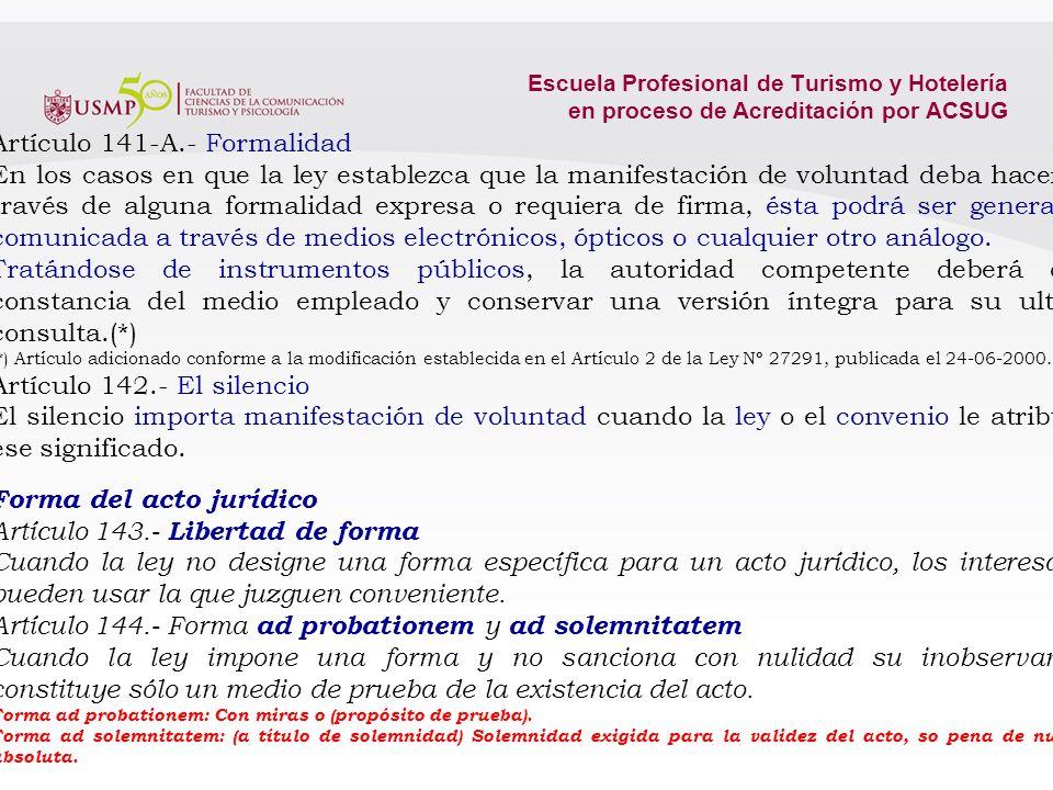 Escuela Profesional de Turismo y Hotelería en proceso de Acreditación por ACSUG ACTO JURÍDICO Artículo 140.- Noción de Acto Jurídico: elementos esenci