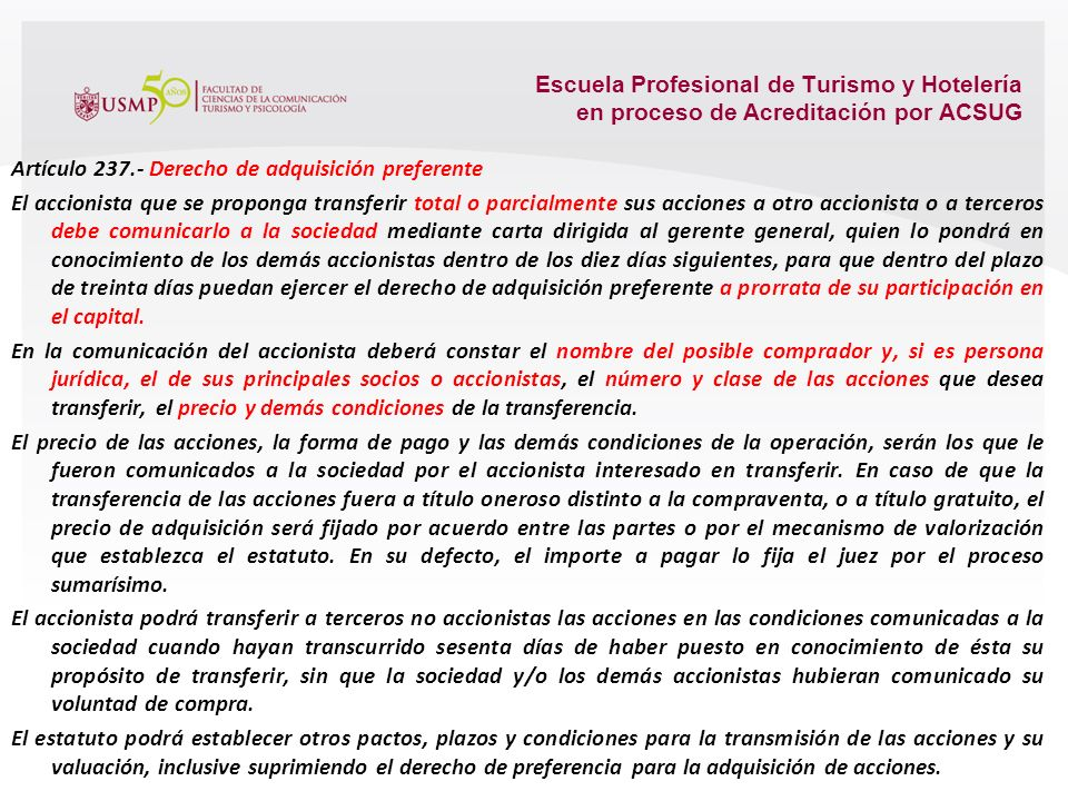 SOCIEDAD ANONIMA CERRADA Artículo 234.- Requisitos La sociedad anónima puede sujetarse al régimen de la sociedad anónima cerrada cuando tiene no más d