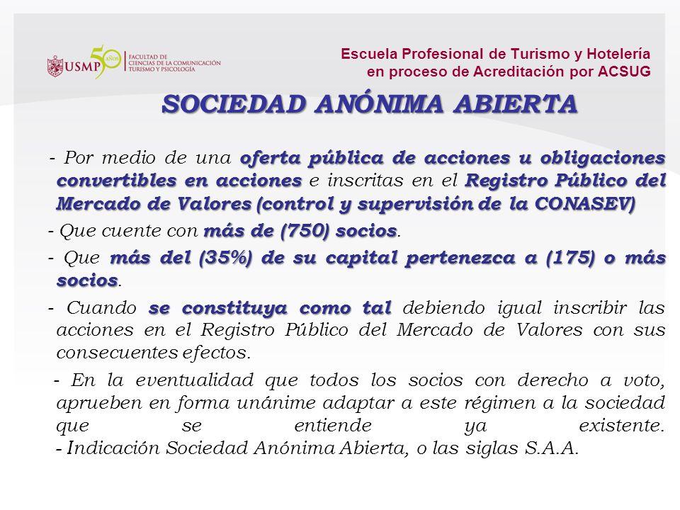 Escuela Profesional de Turismo y Hotelería en proceso de Acreditación por ACSUG Artículo 237.- Derecho de adquisición preferente El accionista que se