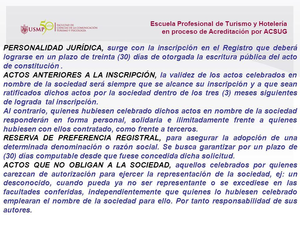 Escuela Profesional de Turismo y Hotelería en proceso de Acreditación por ACSUG. Pluralidad de personas naturales y/o jurídicas con un fin común y de