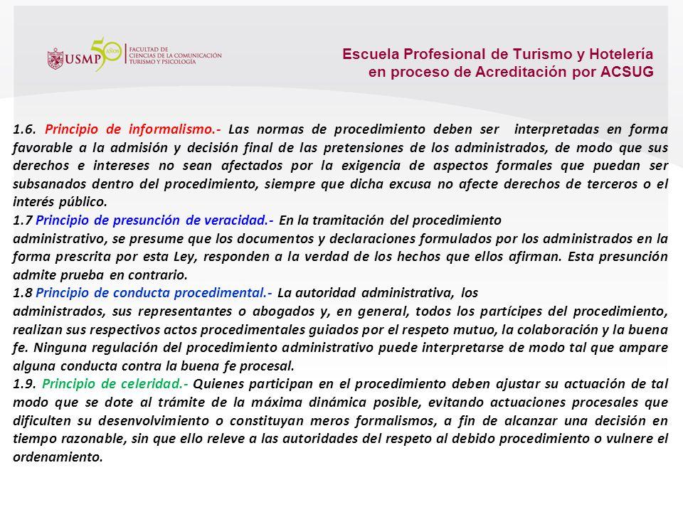 Escuela Profesional de Turismo y Hotelería en proceso de Acreditación por ACSUG 1.3. Principio de impulso de oficio.- Las autoridades deben dirigir e