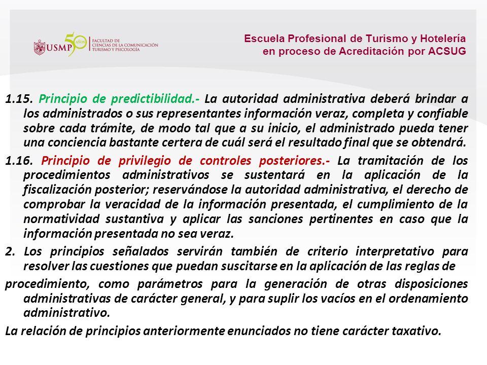 Escuela Profesional de Turismo y Hotelería en proceso de Acreditación por ACSUG 1.12. Principio de participación.- Las entidades deben brindar las con