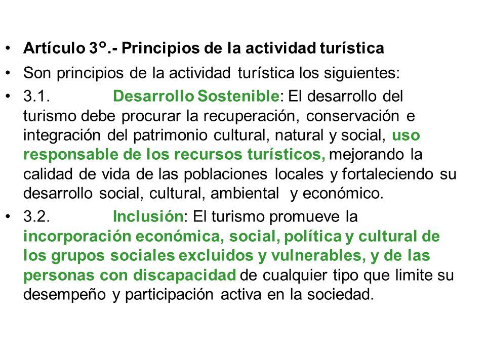 Artículo 2°.- Objeto de la Ley La presente Ley tiene por objeto promover, incentivar y regular el desarrollo sostenible de la actividad turística. Su