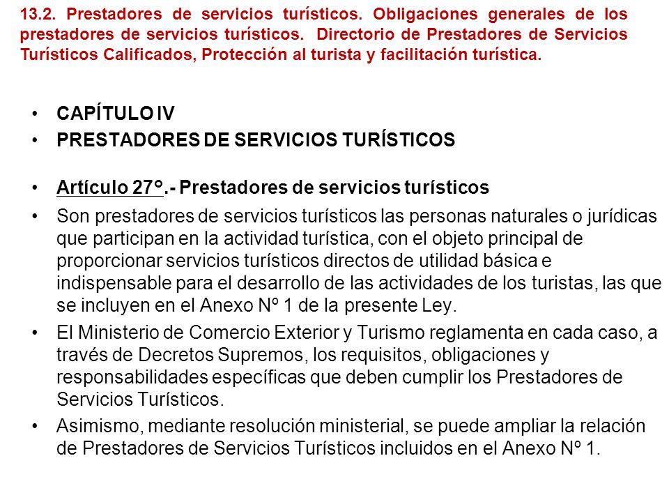 TÍTULO II ORGANISMO RECTOR Artículo 4°.- Competencia del organismo rector Corresponde al Ministerio de Comercio Exterior y Turismo aprobar y actualiza