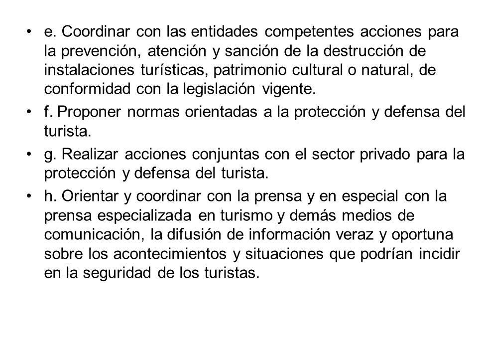 Artículo 35º.- Red de protección al Turista Créase la Red de Protección al Turista encargada de proponer y coordinar medidas para la protección y defe