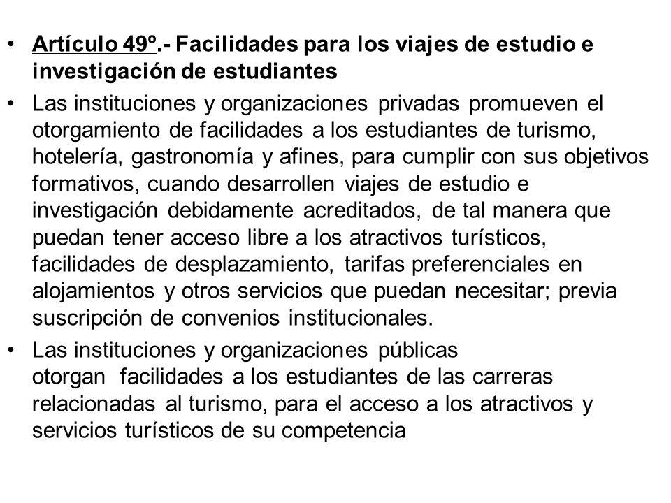 Artículo 48º.- Calificación de los Recursos Humanos De acuerdo con los lineamientos de política referidos en el artículo anterior, el Ministerio de Co
