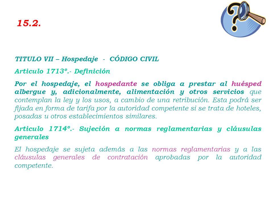 Artículo 30º.- Atención de huéspedes Los establecimientos de hospedaje deben brindar atención permanente a sus huéspedes y mostrar en forma visible ta