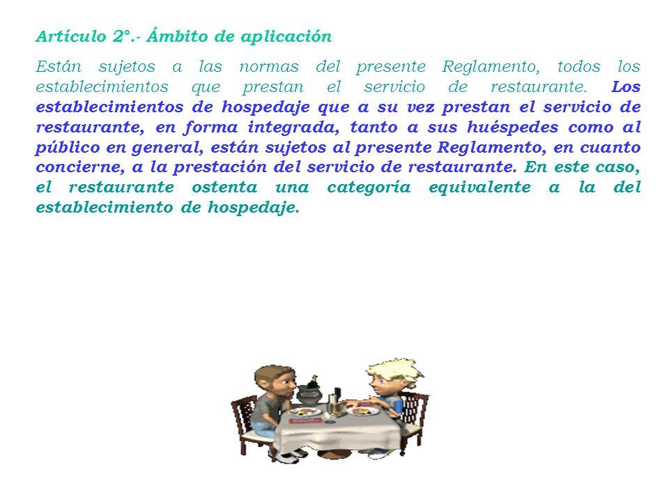 Reglamento de Restaurantes DECRETO SUPREMO Nª 025-2004-MINCETUR Reglamento de Restaurantes DECRETO SUPREMO Nª 025-2004-MINCETUR CAPÍTULOI DEL ÁMBITO D