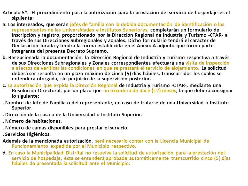 TITULO II DE LA AUTORIZACION Y FUNCIONAMIENTO Artículo 4º.- La autorización para la prestación de servicios de hospedaje en casas particulares, Univer