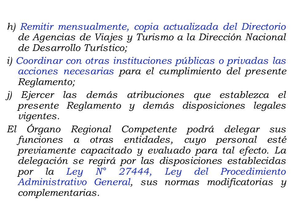 Artículo 5°.- Funciones del Órgano Regional Competente. Corresponden al Órgano Regional Competente, las siguientes funciones: a) Clasificar a las Agen