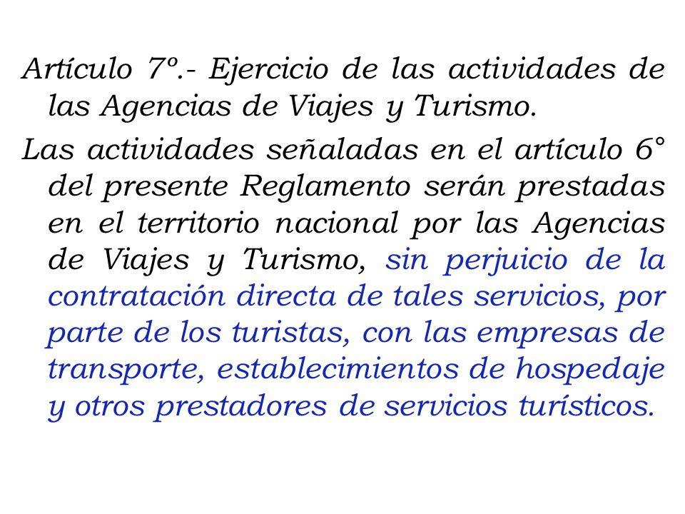 6.1 De las Agencias de Viajes y Turismo Mayoristas: La proyección, elaboración, organización y comercialización de programas y demás servicios turísti