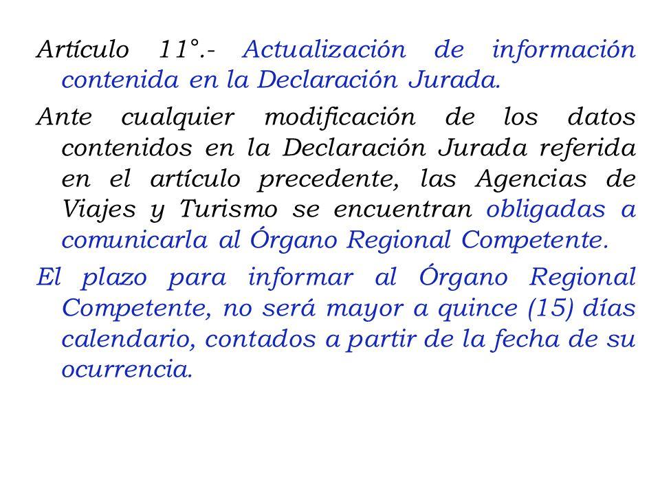 Artículo 9°.- Requisitos mínimos para la prestación del servicio Las Agencias de Viajes y Turismo para el desarrollo de sus actividades deberán cumpli
