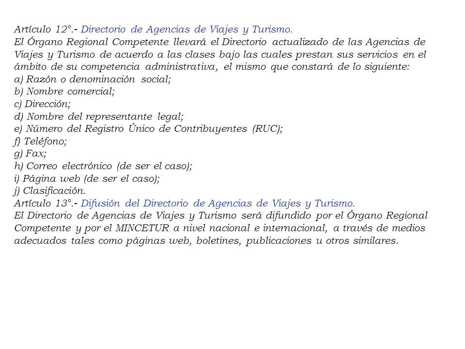 Artículo 11°.- Actualización de información contenida en la Declaración Jurada. Ante cualquier modificación de los datos contenidos en la Declaración