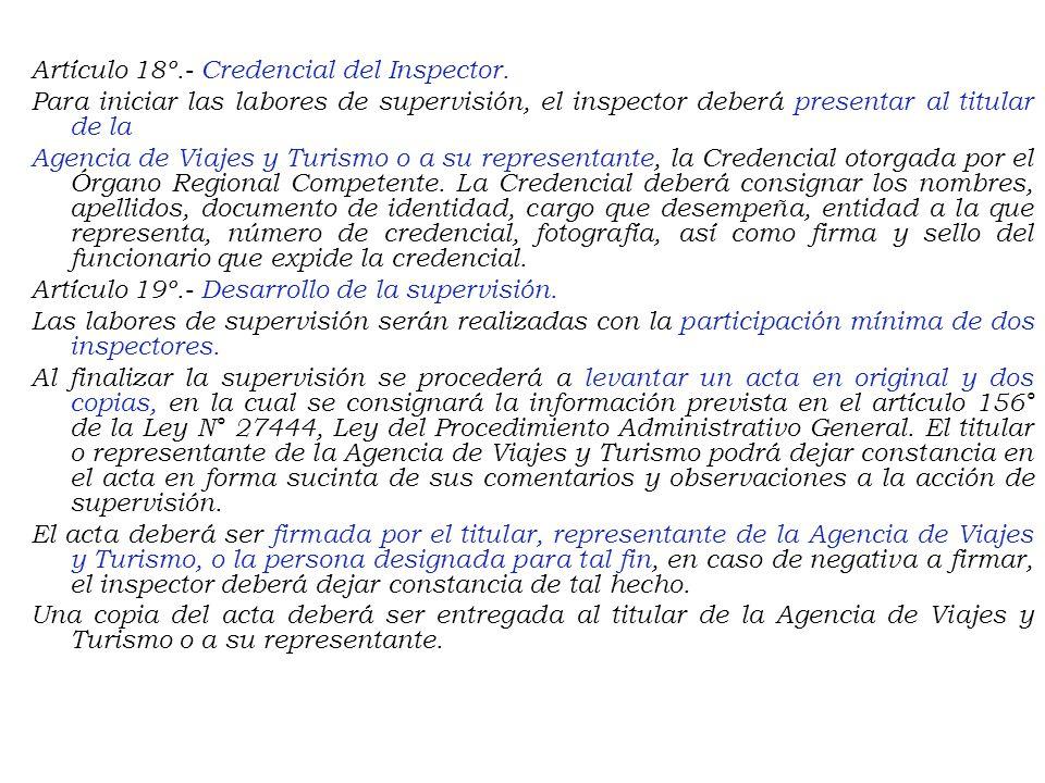 Artículo 17º.- Obligaciones del Titular de la Agencia de Viajes y Turismo. El titular de la Agencia de Viajes y Turismo objeto de supervisión, se encu
