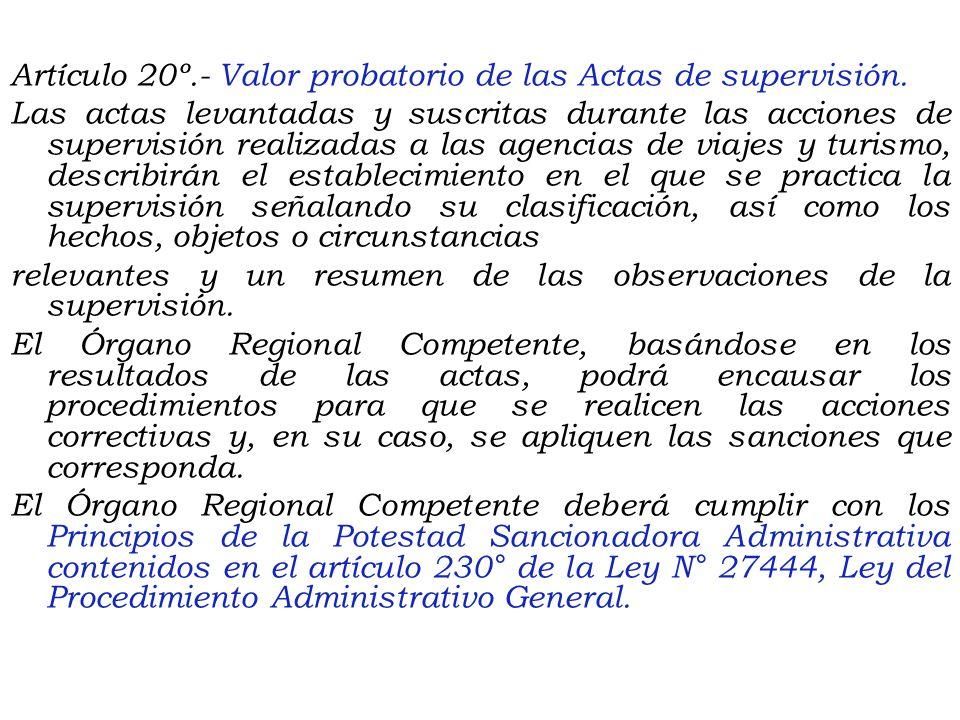 Artículo 18º.- Credencial del Inspector. Para iniciar las labores de supervisión, el inspector deberá presentar al titular de la Agencia de Viajes y T