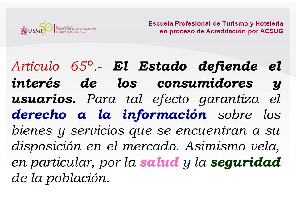 Escuela Profesional de Turismo y Hotelería en proceso de Acreditación por ACSUG Artículo 60°.- El Estado reconoce el pluralismo económico. La economía