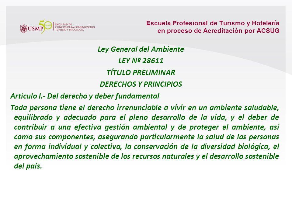 Escuela Profesional de Turismo y Hotelería en proceso de Acreditación por ACSUG 16.2. Turismo y medio ambiente