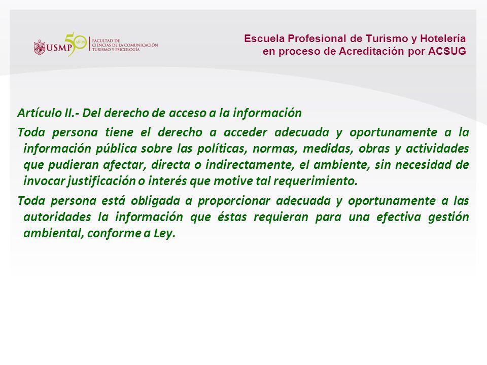 Escuela Profesional de Turismo y Hotelería en proceso de Acreditación por ACSUG Ley General del Ambiente LEY Nº 28611 TÍTULO PRELIMINAR DERECHOS Y PRI