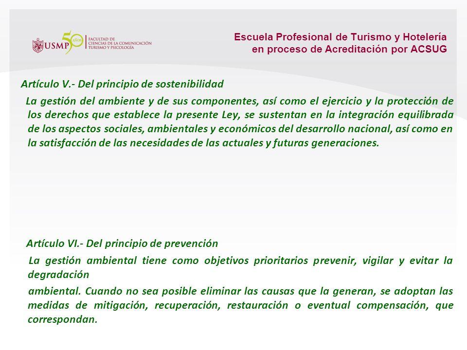 Escuela Profesional de Turismo y Hotelería en proceso de Acreditación por ACSUG Artículo III.- Del derecho a la participación en la gestión ambiental