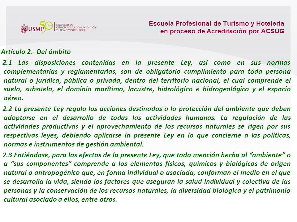 Escuela Profesional de Turismo y Hotelería en proceso de Acreditación por ACSUG POLÍTICA NACIONAL DEL AMBIENTE Y GESTIÓN AMBIENTAL CAPÍTULO 1 ASPECTOS